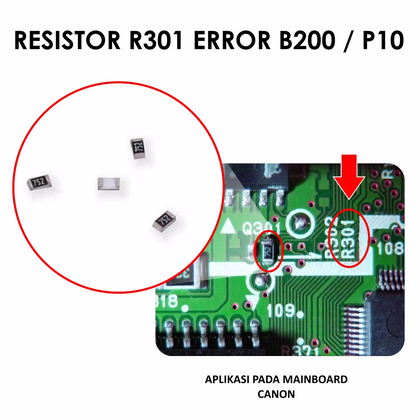 Resistor R301 Error B200 / P10 Mainboard Original Printer Canon