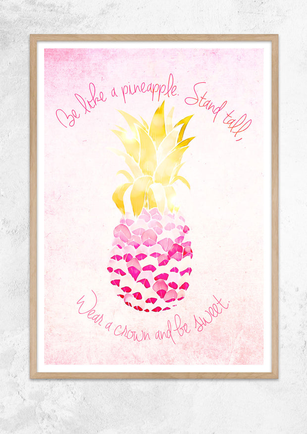 Be Like A Pineapple Style No II