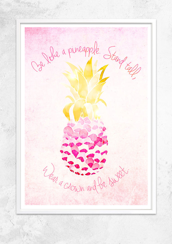 Be Like A Pineapple Style 2
