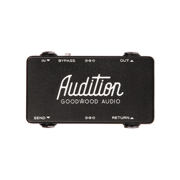 Goodwood Audio | Audition | Send & Return Signal Chain For Auditioning