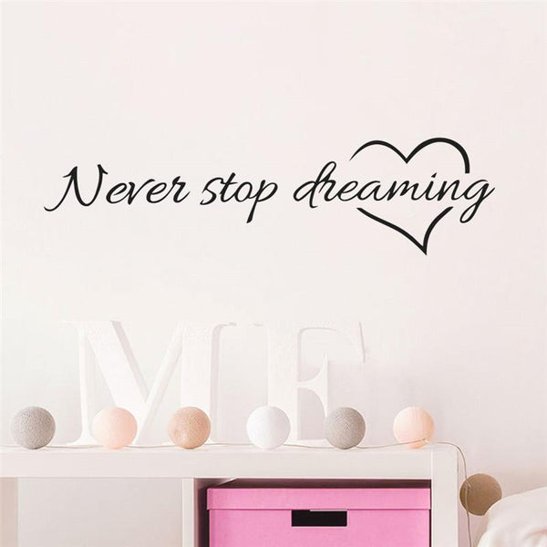 Never Stop Dreaming  Bedroom Wall Stickers