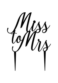 Cake Topper - Miss to Mrs 1