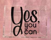 Stationery Holder Acrylic - Yes You Can