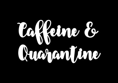 Chipboard - Caffeine & Quarantine (15cm)