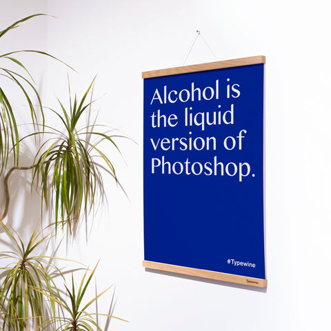 "Typewine Poster ""Liquid Photoshop"" [frame not include]"