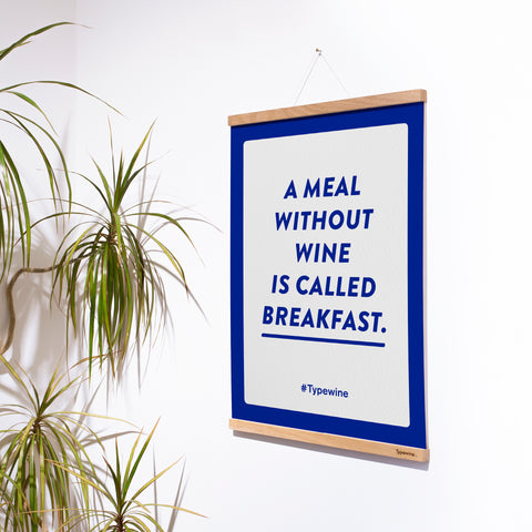 "Typewine Poster  ""Meal without wine"" [frame not include]"