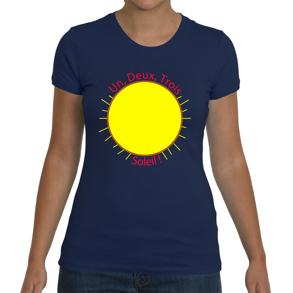 "Ladies French Language T-Shirt - ""Un, Deux, Trois, Soleil"" (1, 2, 3, Sun!)"