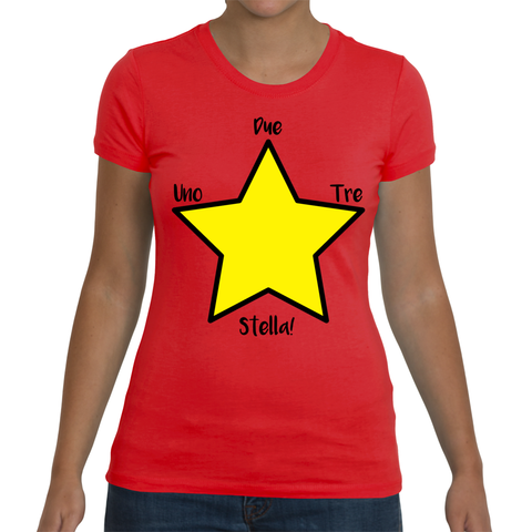 "Italian Language Ladies T-Shirt - ""Uno, Due, Tre, Stella!"" (1, 2, 3, Star!)"