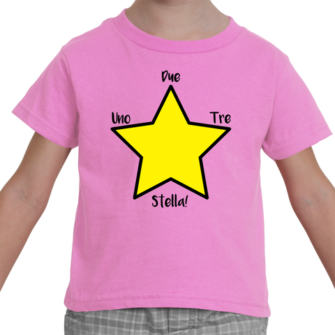 "Italian Language Toddler T-Shirt - ""Uno, Due, Tre, Stella"" (1, 2, 3, Star!)"