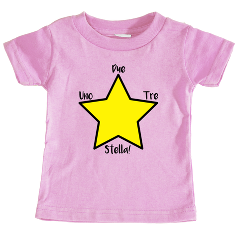 "Italian Language Infant T-shirt - ""Uno, Due, Tre, Stella!"" (1, 2, 3, Star!)"