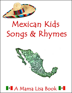 Mexican Kids Songs & Rhymes Ebook