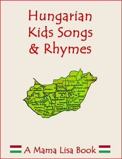 Hungarian Kids Songs & Rhymes Ebook
