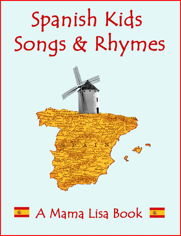 SALE - HALF PRICE! Spanish Kids Songs & Rhymes Ebook