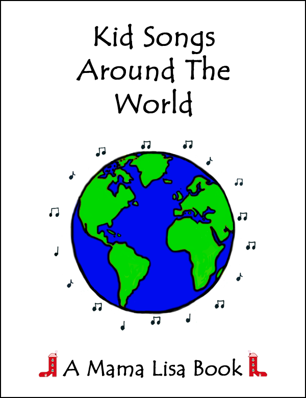 Kid Songs Around The World Paperback or Ebook