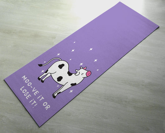 Moo-ve It Or Lose It  - Practice Yoga In Style [Gift Idea / Fun Present] Exercise Mat / Bitilasana