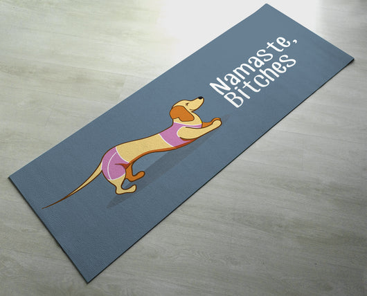 Namaste Bitches - Cute Dog Yoga Mat  - Practice Yoga In Style [Gift Idea / Fun Present]