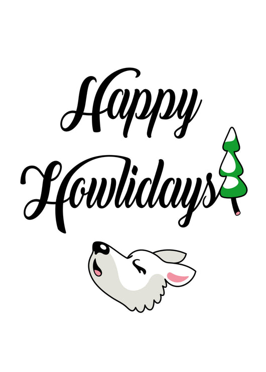 Happy Howlidays - Downloadable Greeting Card