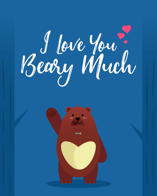 I Love You Beary Much - Downloadable Greeting Cards