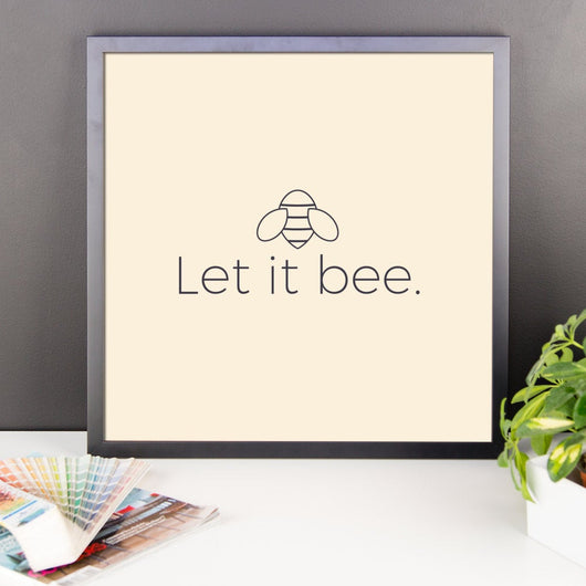 Free Shipping Worldwide - Let It Bee - Wall Print
