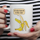 Free Shipping Worldwide - Do You Find Me A-Peel-Ing? Funny Banana - Coffee Mug