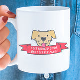 Free Shipping Worldwide - I Get Knocked Down But I Get Pup Again - Cute Dog Coffee Mug [Gift Idea - Makes A Fun Present]