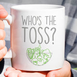 Free Shipping Worldwide - Who's The Toss - Mug - Green & Gray