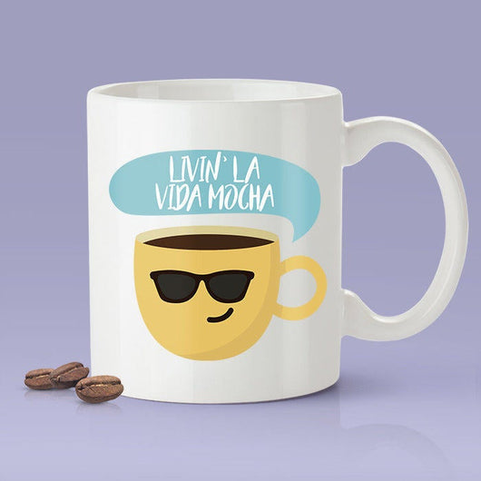 Livin' La Vida Mocha - Funny - Coffee Mug [Great Gift For A Lover or Friend]