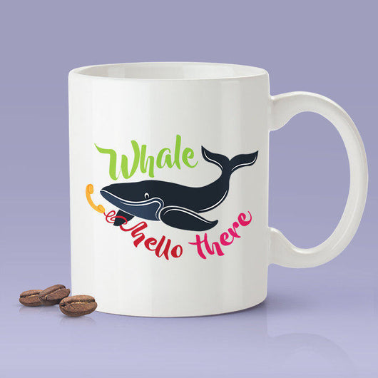 Free Shipping Worldwide - Whale Hello There Coffee Mug  [Gift Idea - Makes A Fun Present] Blue