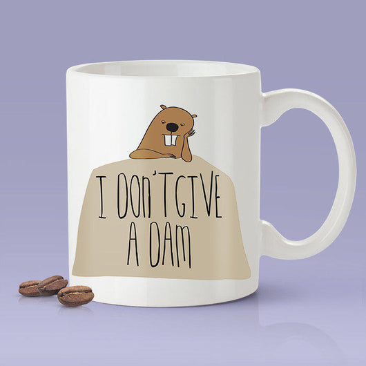 Free Shipping Worldwide - I Don't Give A Dam Beaver [Gift Idea - Makes A Fun Present] [For Him / For Her] Cute Beaver Mug