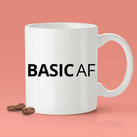 Free Shipping Worldwide - Basic As F*CK Mug - Basic AF Mug [Gift Idea - Makes A Fun Present] [For Him / For Her]