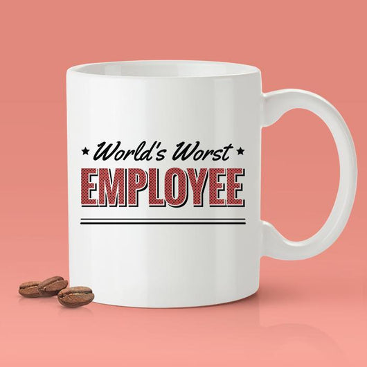Free Worldwide Shipping - World's Worst Employee - [Gift Idea - Makes A Fun Present] Funny Joke Mug - Gag Gift