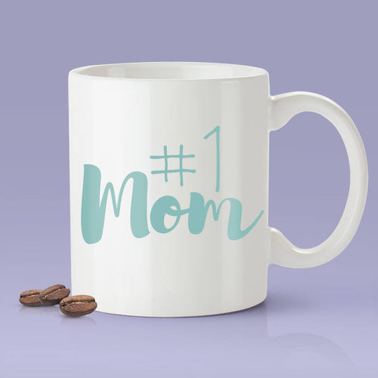 Mother's Day Mug - #1 Mom Mug  [For Her - Makes A Fun Mother's Day Present] I Love Mom Mug