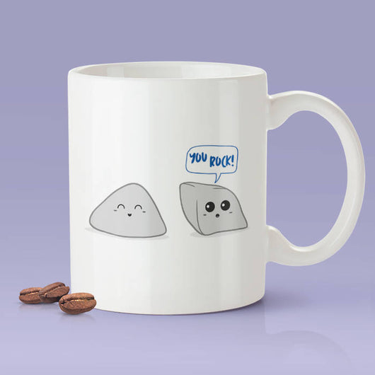 You Rock Cute Funny Rock Mug Gift Idea Makes A Fun Present For Ideas By Arianna