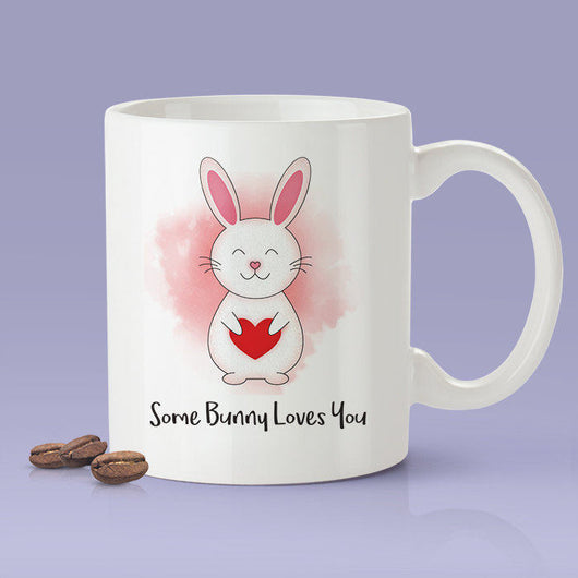 Free Shipping Worldwide Some Bunny Loves You Mug-  Love Mug [Gift Idea - Makes A Fun Present] [For Him / For Her] Cute Bunny Mug