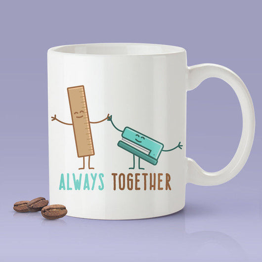 Free Shipping Worldwide - Ruler & Stapler- Always Together Love Mug [Gift Idea - Makes A Fun Present] [For Him / For Her] Cute Office Mug