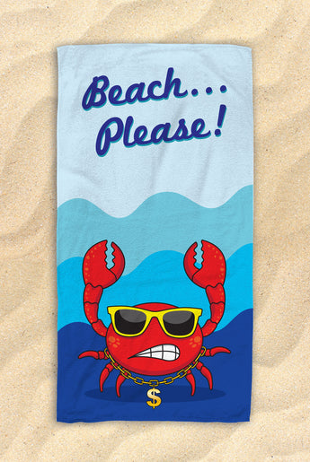 "Beach...Please! - Cute Crab Beach Towel  - Hit The Beach In Style [Gift Idea / Fun Present] Crab Gifts 30""x60"""