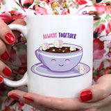 Hot Chocolate & Marshmallow- Always Together Love Mug [Gift Idea - Makes A Fun Present] [For Him / For Her] Cute Couple Mug