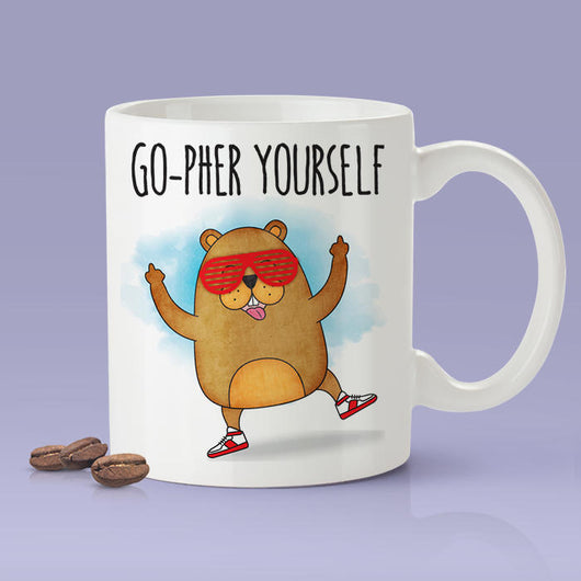 Free Shipping Worldwide - Gopher Yourself - Funny Gopher Mug [Gift Idea - Makes A Fun Present] [For Him / For Her]