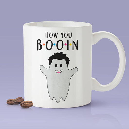 How You Booing? Funny Ghost Mug -  Love Mug [Gift Idea - Makes A Fun Present] [For Him / For Her]