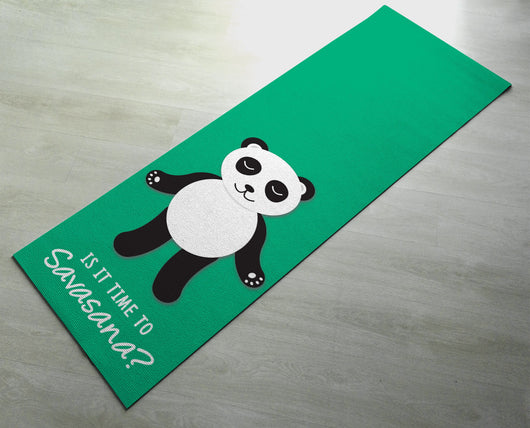 Is It Time For Savasana? Panda - Cute Panda Yoga Mat  - Practice Yoga In Style [Gift Idea / Fun Present] Exercise Mat