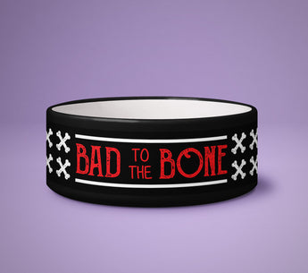 Dog Bowl - Bad To The Bone - Puppy Present - Cute Printed Dog Pet Bowl - Great Gift For Dog Owner