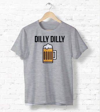 Dilly Dilly Tee-Shirt [Gift Idea - Makes A Fun Present] [For Him/For Her] Unisex T-Shirt XS/Small/Medium/Large/XL