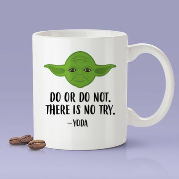 Yoda - Do Or Not Do, There Is No Try - Yoda Parody Mug