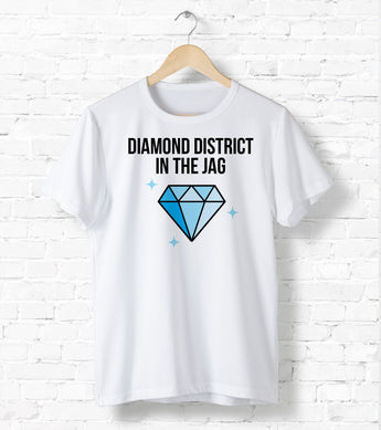 Diamond District In The Jag - I Like It Shirt - Inspired By Cardi B Lyrics For Him/For Her] Unisex T-Shirt XS/Small/Medium/Large/XL - White