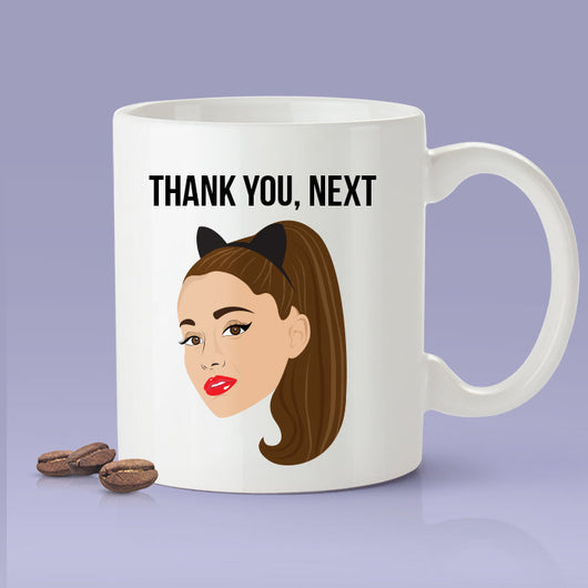 Thank You, Next - Ariana Grande Themed Mug - Thank U, Next Parody Mug