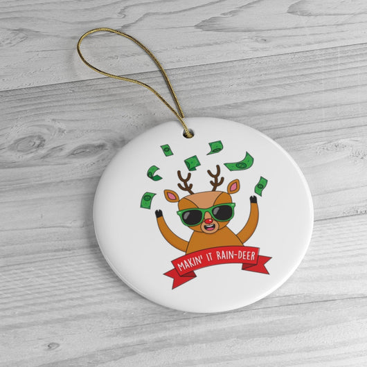 Making It Reindeer Funny Christmas Ornament - Ceramic Ornament For Christmas Tree