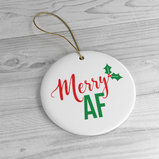Merry AF Cute Ornament - Ceramic Ornament For Christmas Tree