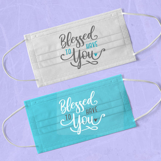 Blue Blessed To Have You Washable & Reusable Wedding Face Mask - Engagement Face Mask - Couple Face Masks - Face Mask Wedding