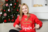 All I Want For Christmas Is Tequila Sweater - Ugly Christmas Sweater Crewneck - Holiday Sweater
