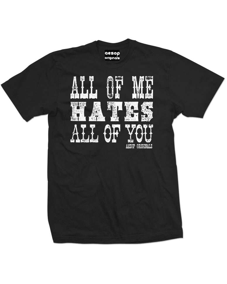 AESOP ORIGINALS ALL OF ME HATES ALL OF YOU TEE SHIRT BLACK